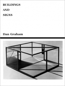 Dan Graham: Buildings and Signs Reprint