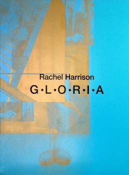 Rachel Harrison: GLORIA