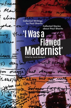 Paul Sharits: 'I Was a Flawed Modernist'