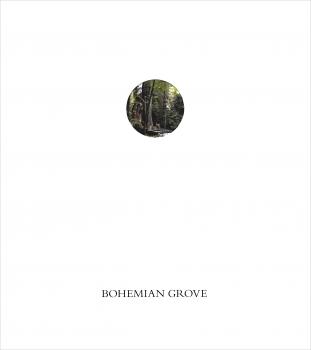 John Knight: Bohemian Grove