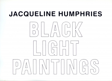 Jacqueline Humphries: Black Light Paintings