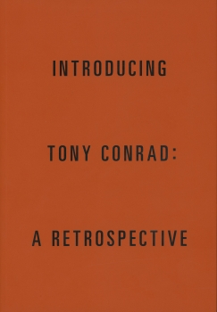 Tony Conrad: Introducing Tony Conrad