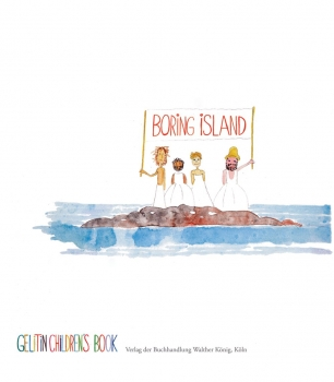 Gelitin: Boring Island: A Gelitin Children's Book
