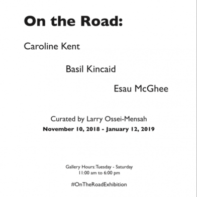 On The Road: Caroline Kent, Basil Kincaid, Esau McGhee, Exhibition Guide