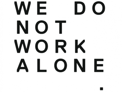 WE DO NOT WORK ALONE