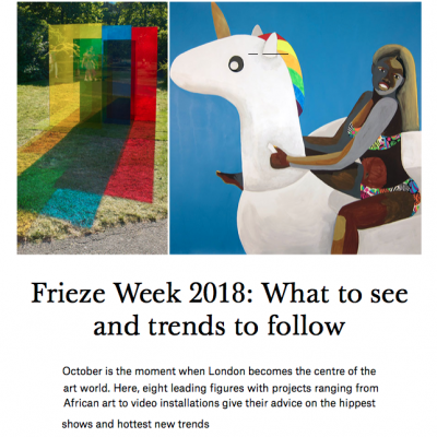Christies Frieze Weel 2018 What to see and trends to follow