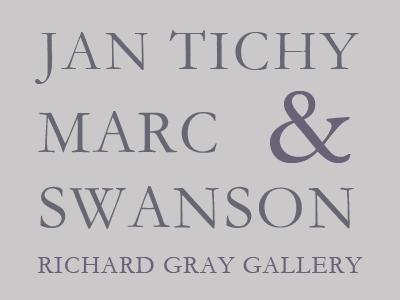 Marc Swanson and Jan Tichy