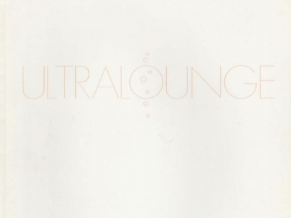 Ultralounge, Curated by Dave Hickey (group, catalogue)