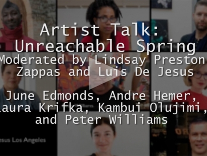 ARTIST TALK: UNREACHABLE SPRING PART I