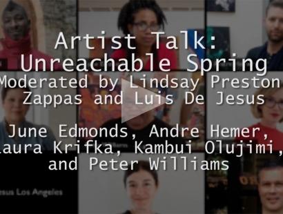 ARTIST TALK: UNREACHABLE SPRING PART I