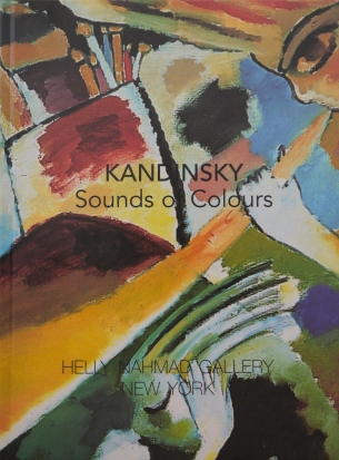 Image of the front cover of the book, Kandinsky: Sounds of Colours, which features a close up of his painting, The Last Judgement, 1910.