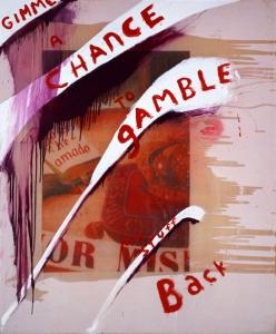 Gimme a Chance to Gamble My Stuff Back