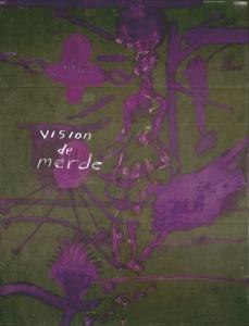 Vision de Merde
