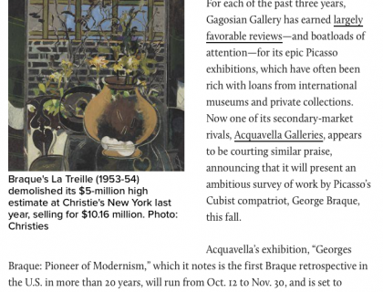 "Photograph of ""Step Aside, Picasso: Acquavella Plans a Braque Retrospective"""