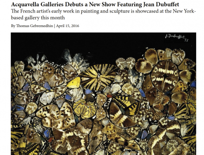 "The Wall Street Journal, ""Acquavella Galleries Debuts a New Show Featuring Jean Dubuffet"""