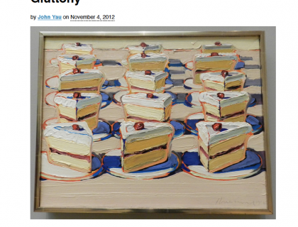 "Photograph of ""Wayne Thiebaud and the Limits of Gluttony"""