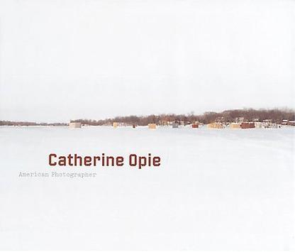 Catherine Opie