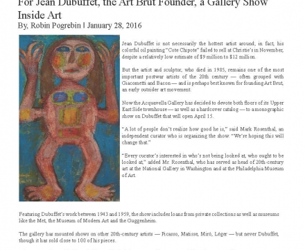 """The New York Times, """"For Jean Dubuffet, the Art Brut Founder, a Gallery Show Inside Art"""""""