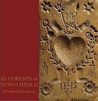 El Córazon de Nuevo MéxicoThe Heart of New Mexico