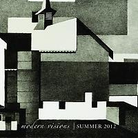 Modern Visions | Summer 2012