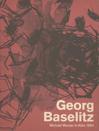 Georg Baselitz: Gotik – neun monumentale Bilder