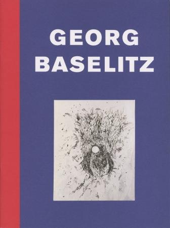 Georg Baselitz: Neue Bilder