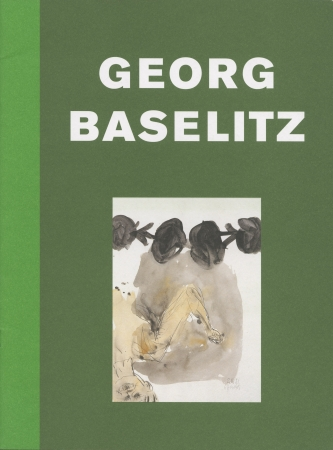 Georg Baselitz: Two Sculptures and Watercolors