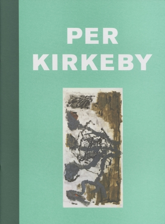 Per Kirkeby: Tafeln Zeichnungen Monotypien