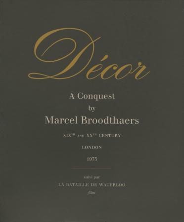Marcel Broodthaers: Décor