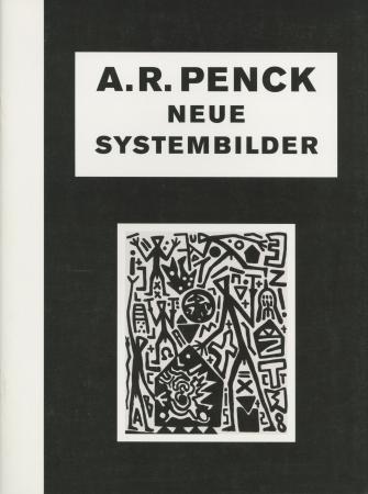 A.R. Penck: Neue Systembilder