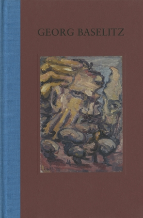 Georg Baselitz: Fracture Paintings