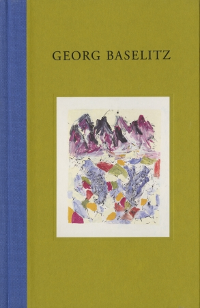 Georg Baselitz: Recent Paintings