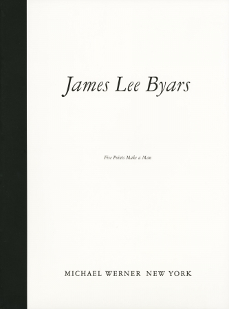 James Lee Byars: Five Points Make a Man