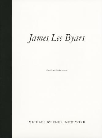 James Lee Byars: Five Points Make a Man