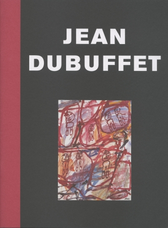 Jean Dubuffet: Late Paintings