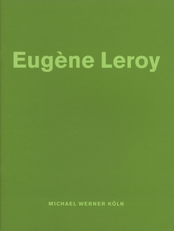 Eugène Leroy: Neue Bilder