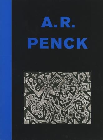 A.R. Penck: Abstraktion als Methode Neue Bilder