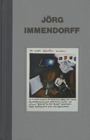 Jörg Immendorff: I wanted to Be an Artist: 1971- 1974