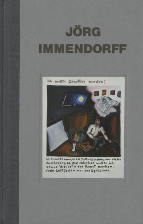 Jörg Immendorff: I wanted to Be an Artist: 1971- 1974