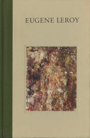 Eugène Leroy: New Paintings