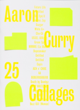 Aaron Curry: 25 Collages