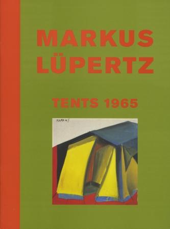 Markus Lüpertz: Tents 1965
