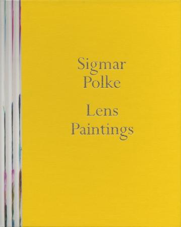 Sigmar Polke: Lens Paintings