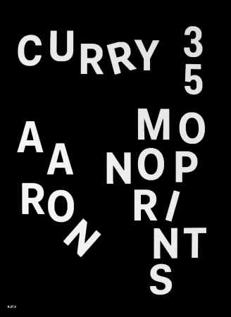 Aaron Curry: 35 Monoprints