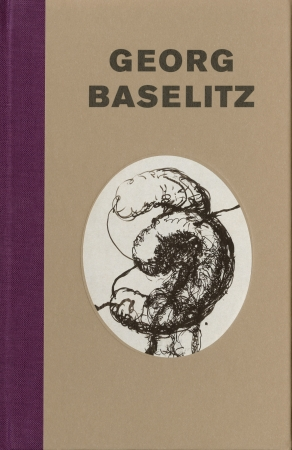 Georg Baselitz: The Early Sixties