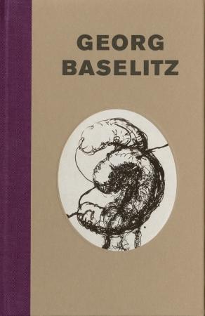 Georg Baselitz: The Early Sixties