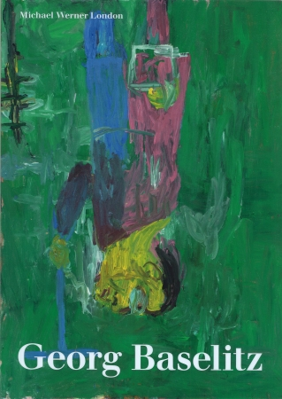 Georg Baselitz: I Was Born into a Destroyed Order