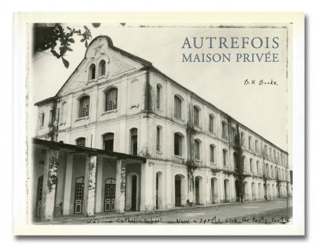 Autrefois, Maison Privée, Special Edition w/ Print