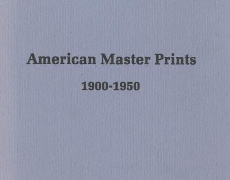American Master Prints 1900 - 1950