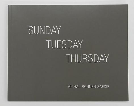 MICHAL RONNEN SAFDIE, Sunday Tuesday Thursday, $20